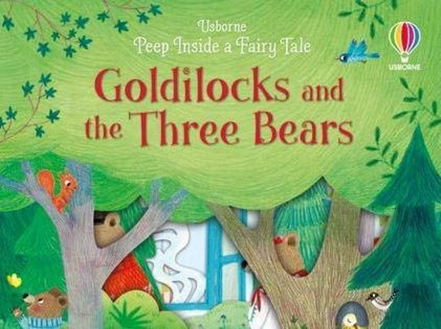 Peep Inside a Fairy Tale: Goldilocks and the Three Bears