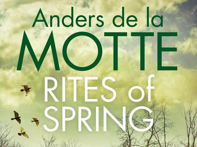 Rites of Spring  by Anders de la Motte