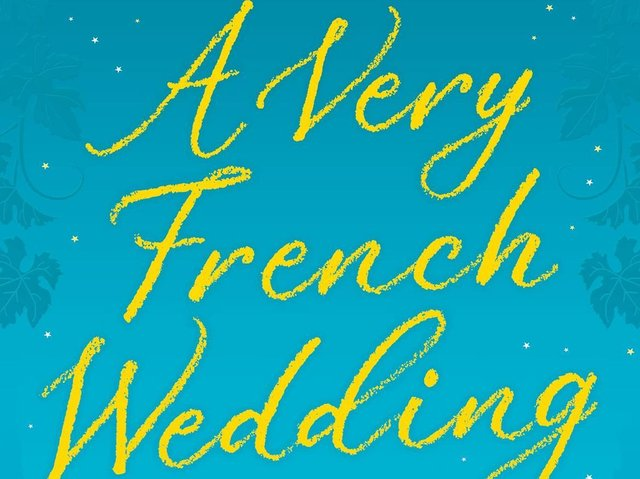 A Very French Wedding by Maeve Haran