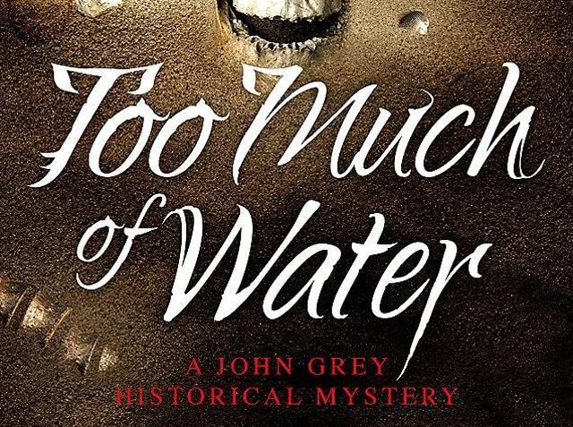 Too Much of Water by  L.C. Tyler